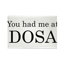 You Had Me at Dosa Rectangle Magnet (100 pack)