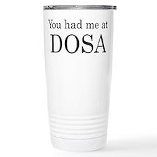 You Had Me at Dosa Thermos Mug