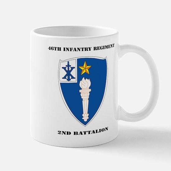 DUI - 2nd Battalion - 46th Infantry Regiment wih T