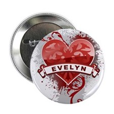 """Love Evelyn 2.25"""" Button"""