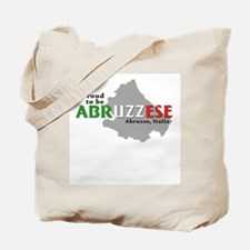 Proud to be Abruzzese! Tote Bag