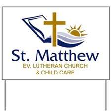St. Matthew Logo Yard Sign