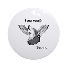 Worth saving Ornament (Round)
