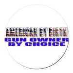 American by Birth Round Car Magnet