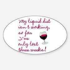 My liquid diet isn't working Decal