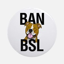 Ban BSL Ornament (Round)
