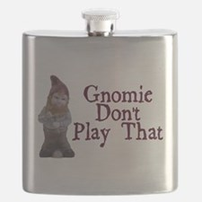 Gnomie Don't Play That Flask