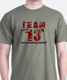 TEAM FRIDAY THE 13TH T-Shirt