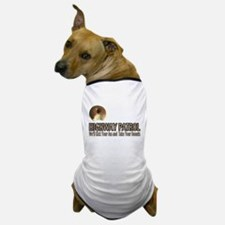Highway Patrol Kick Ass! Dog T-Shirt