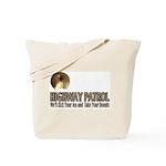 Highway Patrol Kick Ass! Tote Bag
