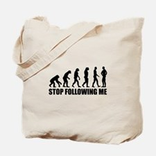 Stop following me evolution Tote Bag