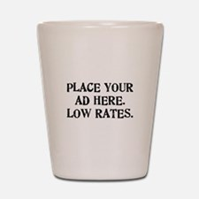 Low Rates Shot Glass