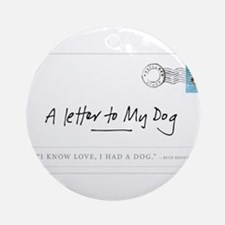 A LETTER TO MY DOG WITH STAMP Ornament (Round)