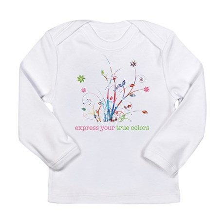 Express your true colors Long Sleeve Infant T-Shir