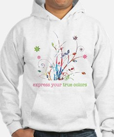 Express your true colors Hoodie