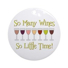 SO MANY WINES... Ornament (Round)