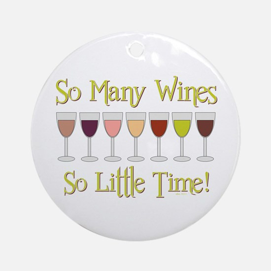 SO MANY WINES... Ornament (Round)
