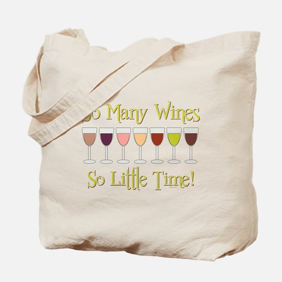 SO MANY WINES... Tote Bag