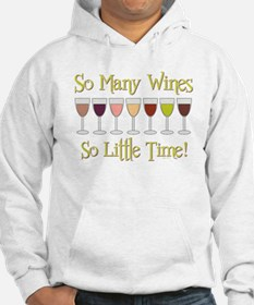 SO MANY WINES... Hoodie