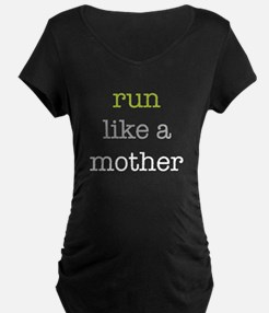 Run Like a Mother T-Shirt