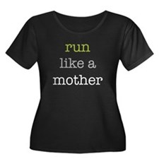 Run Like a Mother T