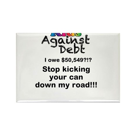 Stop Kicking Your Can Down My Road $50k Rectangle