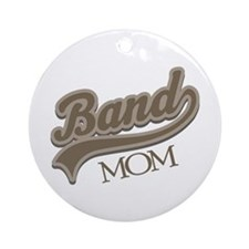 Band Mom Gift Ornament (Round)