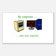 My Computer is better than yo Sticker (Rectangular