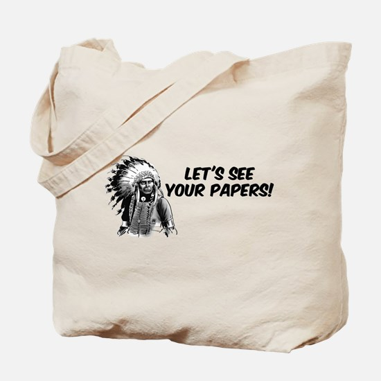 Lets see your papers Tote Bag