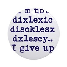 dyslexia joke Ornament (Round)