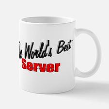 """""""The World's Best Server"""" Mug"""