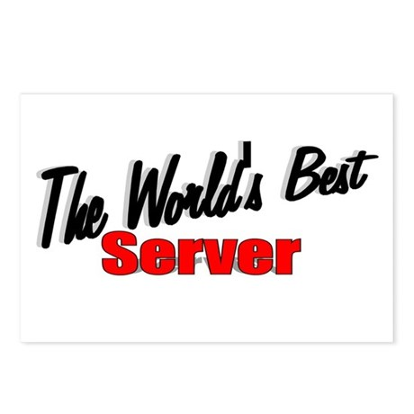 """""""The World's Best Server"""" Postcards (Package of 8)"""