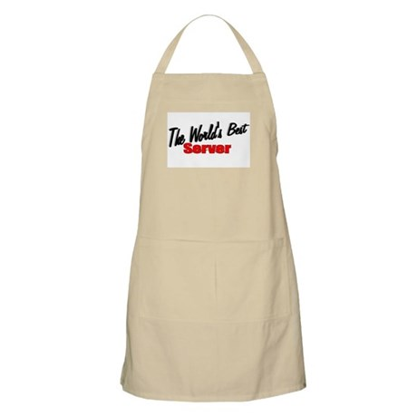 """The World's Best Server"" BBQ Apron"