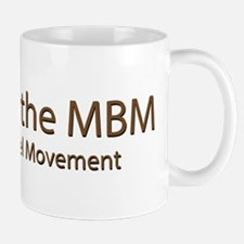 Attack of the MBM - Massive Bowel Movement Mug