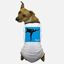 iFight (blue) Dog T-Shirt