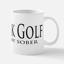 Why Play Sober Mug