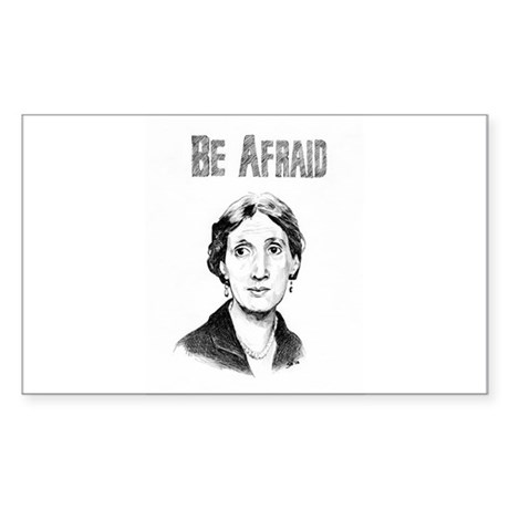 Be Afraid Sticker (Rectangle)