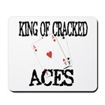 King of Cracked Aces Mousepad