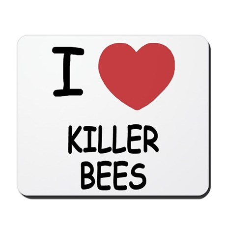 I heart killer bees Mousepad