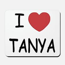 I heart TANYA Mousepad