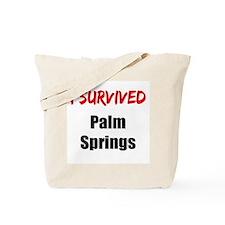 I survived PALM SPRINGS Tote Bag