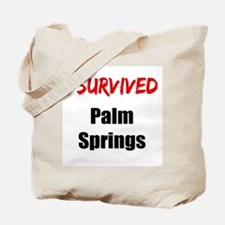 I survived PALM SPRINGS Tote Bag