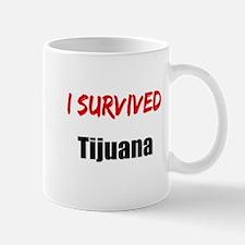 I survived TIJUANA Mug