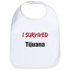 I survived TIJUANA Bib