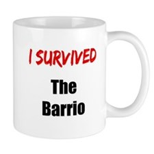 I survived THE BARRIO Mug