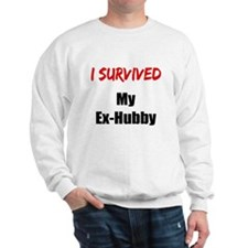 I survived MY EX-HUBBY Sweatshirt