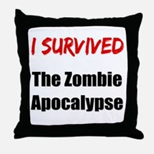 I survived THE ZOMBIE APOCALYPSE Throw Pillow
