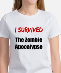 I survived THE ZOMBIE APOCALYPSE Women's T-Shirt