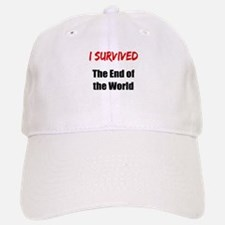 I survived THE END OF THE WORLD Baseball Baseball Cap