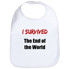 I survived THE END OF THE WORLD Bib